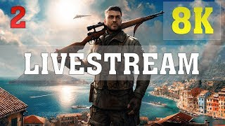 Sniper Elite 4 8K PC Gameplay ►LIVESTREAM◄ - No. 2 | Titan XP 4 Way SLI | ThirtyIR