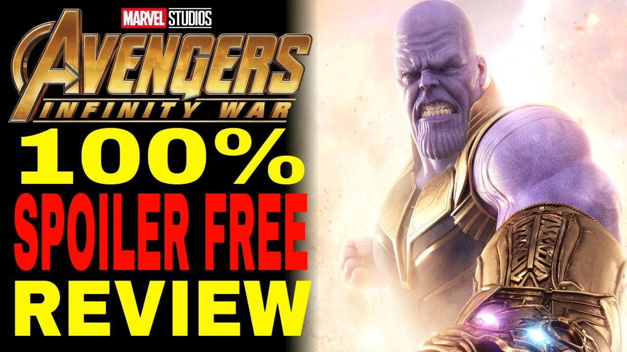 Avengers Infinity War Movie Review (100% SPOILER-FREE)