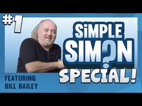 Simple Simon Special - Bill Bailey Part 1