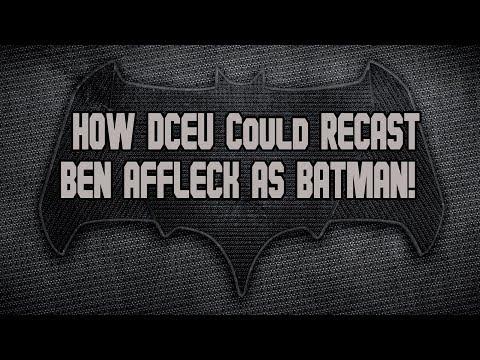 HOW DCEU could Recast Ben Affleck's BATMAN