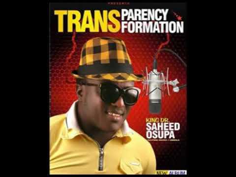 OSUPA SAHEED TRANSPARENCY FORMATION FROM OKANLOMO 1