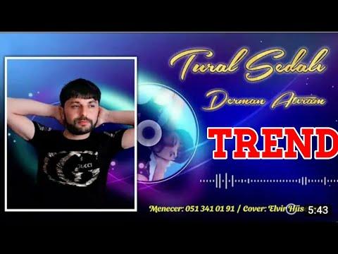 Tural Sedali - Derman Atiram 2021