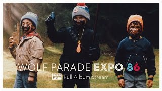 Wolf Parade - Expo 86 [FULL ALBUM STREAM]