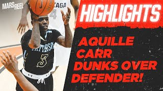 Aquille Carr DUNKS over Defender!