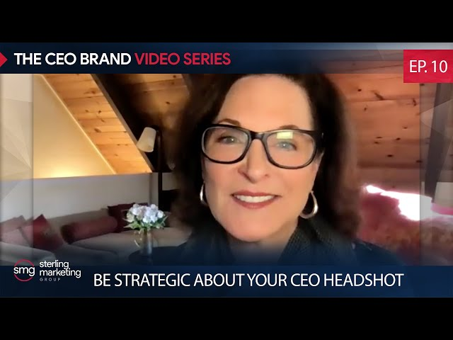 Be Strategic About Your CEO Headshot