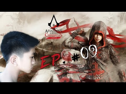 Assassin's Creed Chronicles China #EP 9/12 หนทางแห่งกับดัก