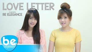 Love Letter - Infinite | Covered by Be Elegance