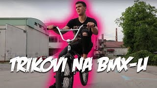 UČIM TRIKOVE NA BMX-U | LayZ