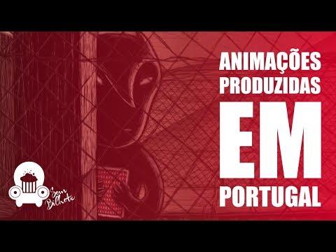 ANIMAÇÕES PRODUZIDAS EM PORTUGAL