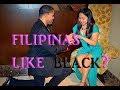 Why FILIPINAS LOVE BLACK AMERICAN MEN....