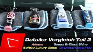 Chemical Guys P40, Sonax Brilliant Shine Detailer, Soft99 Luxury Gloss, Adams Detailer Vergleich