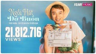 Ngồi Hát Đỡ Buồn | Trúc Nhân | Official MV | Cô Gái Đến Từ Hôm Qua OST