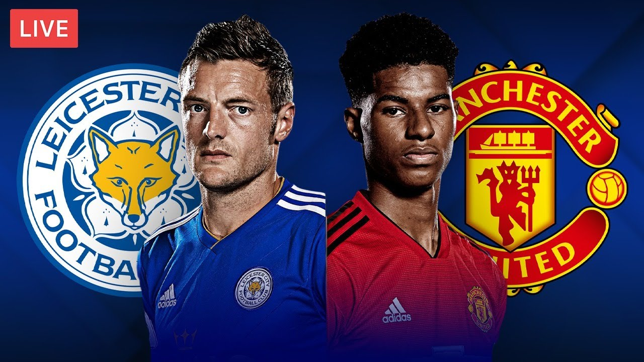 Manchester United vs. Leicester City: Premier League live stream ...
