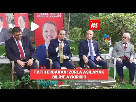 Fatih Erbakan: Zorla Aşılamak Bilime Aykırıdır