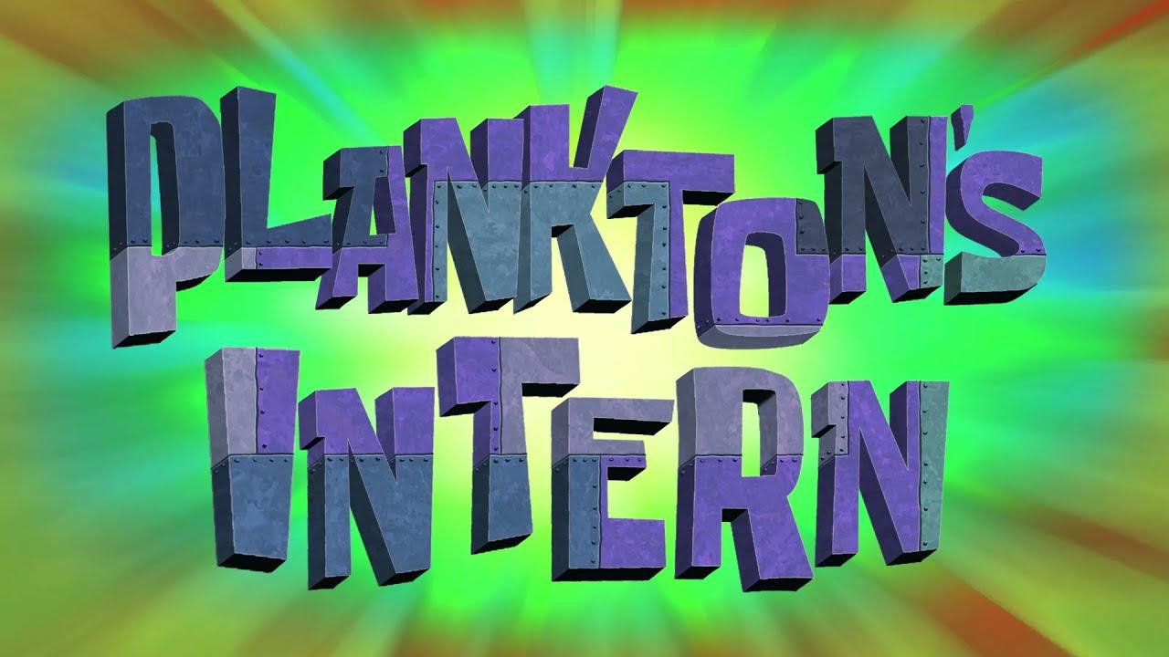 SpongeBob SquarePants: Plankton's Intern Title Card