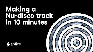 How to make a Nu-disco track in 10 minutes