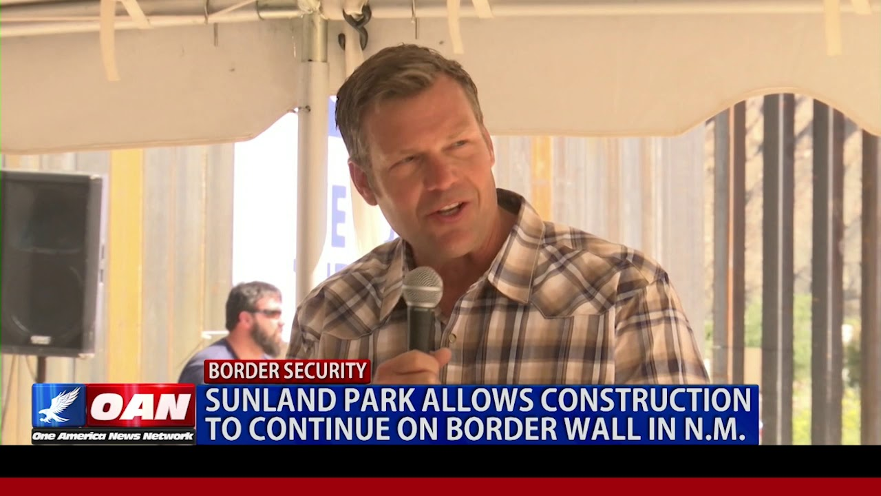 OAN Network = Sunland Park allows construction to continue on border wall in N.M.