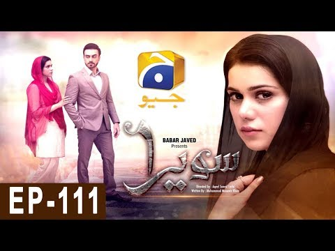 Sawera - Episode 111 - Har Pal Geo