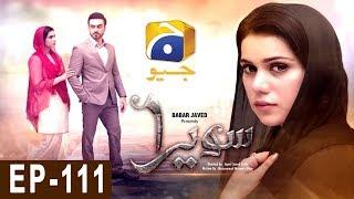 Sawera - Episode 111 | Har Pal Geo