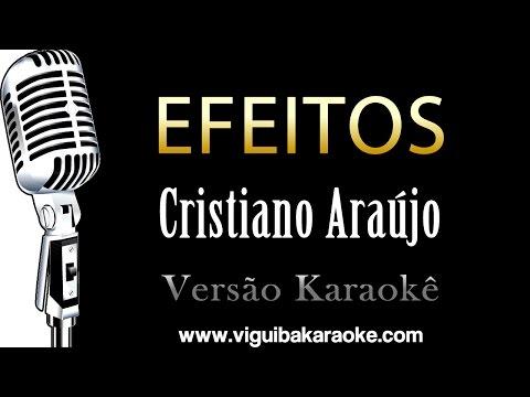 🔴 Efeitos - Cristiano Araujo - KARAOKÊ