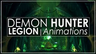 WoW Legion: Every Demon Hunter Animation - Havoc & Vengenace