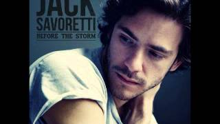 Not Worthy - Jack Savoretti (Before The Storm)