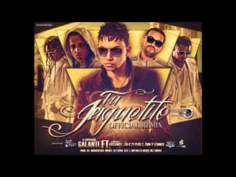 Tu Juguetito (Official Remix) Galante El Emperador Ft Arcangel, Lui-G 21 Plus Y Zion & Lennox