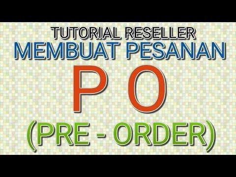 tutorial-seller---cara-membuat-pesanan-po-/-pre-order-rocella