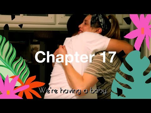 CHAPTER 17: I LOVE MY BABY BUT I MAY BE GOING INTO LABOR