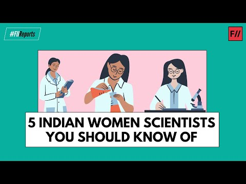 5 Indian Women Scientists You Should Know Of || Feminism in India