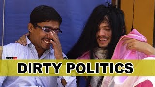 Dirty Politics | Blooper | Round2hell | R2h