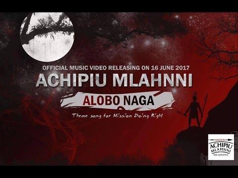 Alobo Naga - Achipiu Mlahnni [Karoake]