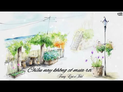 Chiều nay không có mưa bay - Trung Quân Idol [Video Lyrics]