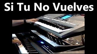 Si Tu No Vuelves - Omar Garcia - Piano & Organ - Live Music
