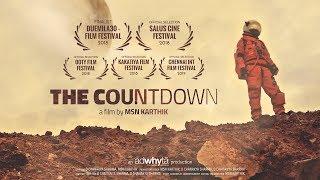 The Countdown    A Sci-fi Thriller Short Film by MSN Karthik