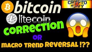 🔥CORRECTION OR MACRO TREND REVERSAL !??🔥 bitcoin litecoin price prediction, analysis, news, trading