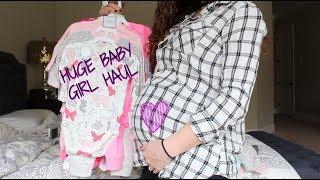 HUGE BABY GIRL HAUL!!