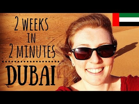 2 WEEKS IN 2 MINUTES | Dubai, UAE