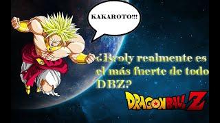 ¿Broly es el más fuerte de todo Dragon Ball Z? RESPUESTA OFICIAL!