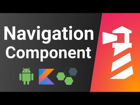 Navigation Component Crash Course - Android Kotlin Tutorial
