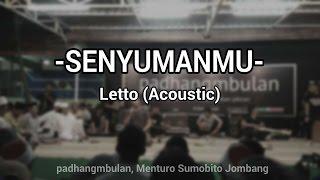 """Senyumanmu"" NOE Letto (Acoustic) at padhangmbulan, Menturo Sumobito Jombang"