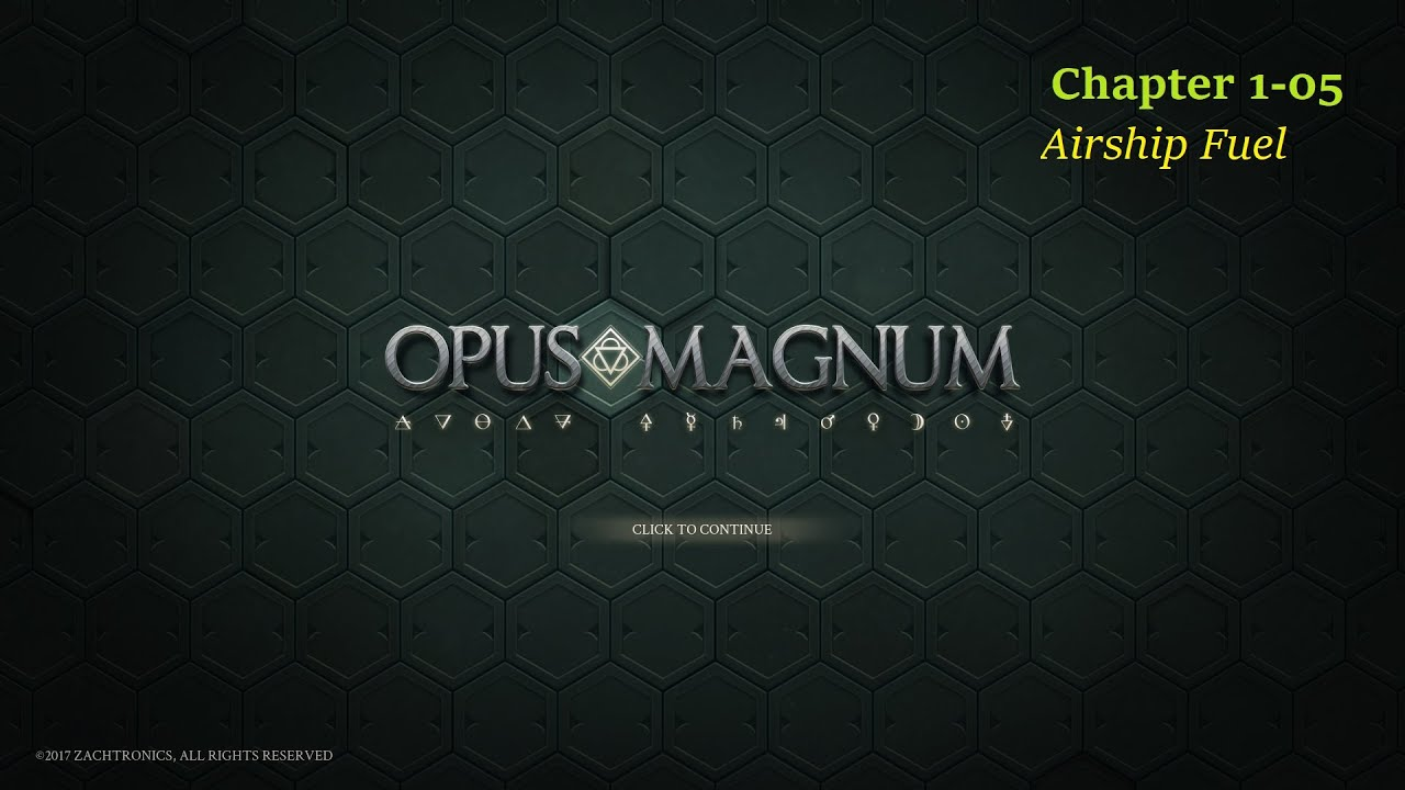 Opus Magnum Gameplay Chapter 1 05 Airship Fuel Youtube