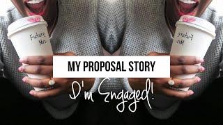 I'M ENGAGED! PROPOSAL STORY 💍  hellotinashe
