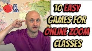 Esl Games For Online Classes | 10 Easy Games For Online Zoom Classes | Easy Esl Games