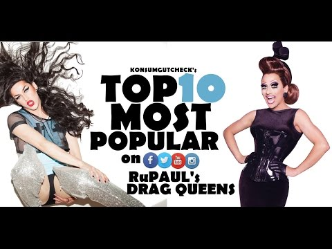 Top 10 Most Popular Drag Race Queens - Ranked by Instagram, Twitter and Facebook Following
