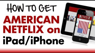 Video How to Watch American US Netflix on iPad iPhone in Canada & UK download MP3, 3GP, MP4, WEBM, AVI, FLV Januari 2018