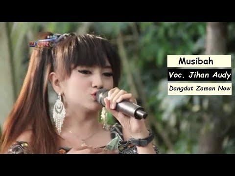 Lagu Dangdut Terbaru - Jihan Audy Musibah