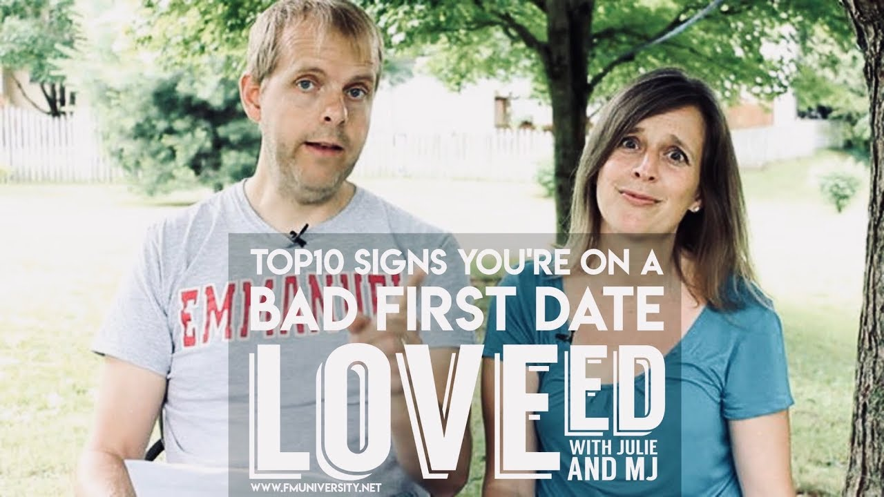 Top 10 Signs You're on a Bad First Date