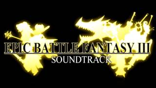 Epic Battle Fantasy 3 OST extended - DiVINe MaDNEss