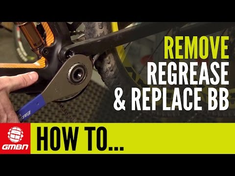 How To Remove, Regrease And Replace Your Bottom Bracket | Mountain Bike Mechanics